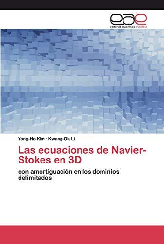 Las ecuaciones de Navier-Stokes en 3D: con amortiguación en los dominios delimitados