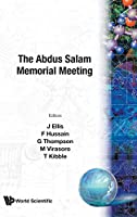 The Abdus Salam Memorial Meeting: Trieste, Italy, 19-22 November 1997