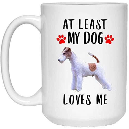 N\A Funny Wire Hair Fox Terrier Blanco Rojo Al Menos mi Perro me ama Taza de café con Leche
