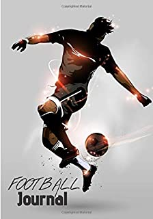 Football Journal: Writing Journal Lined, Notebook for Men & Women, 100 pages, 7 x 10 in.