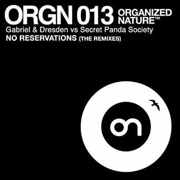 No Reservations (The Remixes)