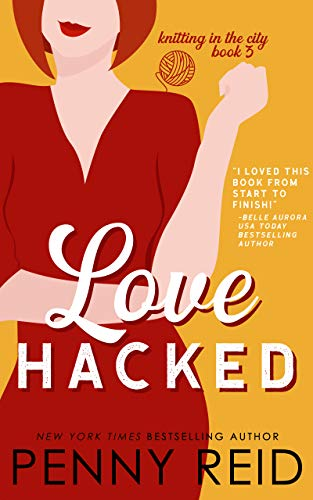 Love Hacked: A May/December Romance (Knitting in the City Book 3)