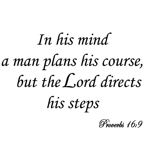 VWAQ in His Mind a Man Plans His Course But The Lord Directs His Steps Proverbs 16:9 Bible Wall Art Decal Quote