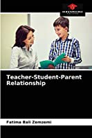 Teacher-Student-Parent Relationship