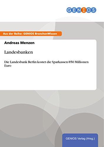 Landesbanken: Die Landesbank Berlin kostet die Sparkassen 850 Millionen Euro