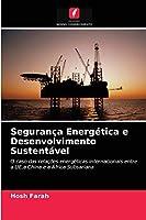 Segurança Energética e Desenvolvimento Sustentável