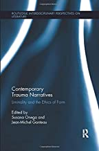 Contemporary Trauma Narratives: Liminality and the Ethics of Form