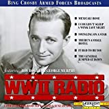 WWII Radio Broadcast Complete Program Sept. 9, 1943 - June 29, 1944
