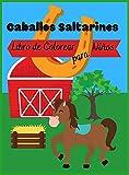 Caballos Saltarines: Libro para Colorear para Niños