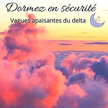 Dormez en sécurité: Vagues apaisantes du delta, Musique de sommeil relaxant & Battements binauraux