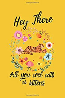 Hey There: All you cool cats & kittens