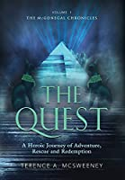 The Quest: A Heroic Journey of Adventure, Rescue and Redemption