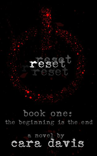 reset book one: the beginning is the end (the reset series 1)