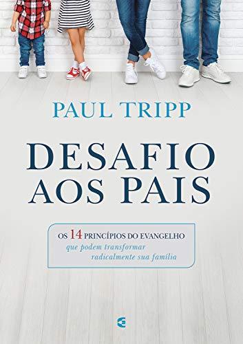 Desafio aos pais (Portuguese Edition)