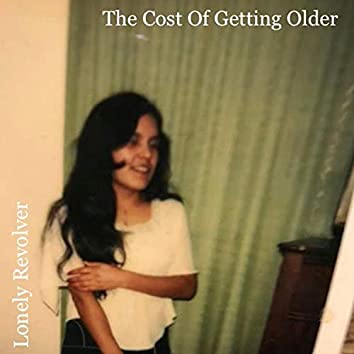 The Cost of Getting Older