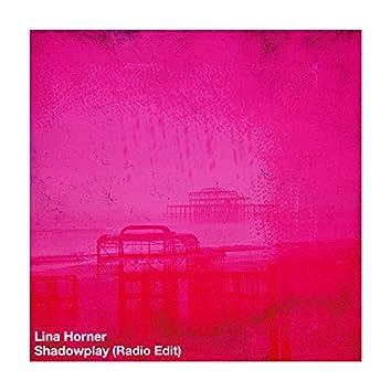 Shadowplay (Radio Edit)