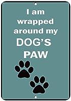 私は私の犬の足のおかしい引用アルミニウム金属看板の周りに包まれています