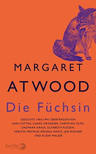Die Füchsin: Gedichte 1965-1995