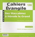 CE-136. Des Maccabées à Hérode le Grand (175 - 4)