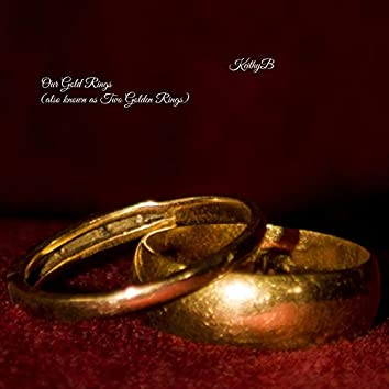 Our Gold Rings