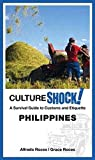 CultureShock! Philippines (Cultureshock! Guides)