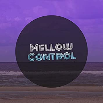 #Mellow Control
