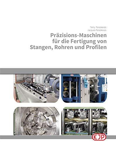 Präzisions-Maschinen für die Fertigung von Stangen, Rohren und Profilen