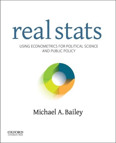 Compare Textbook Prices for Real Stats: Using Econometrics for Political Science and Public Policy 1 Edition ISBN 9780199981946 by Bailey, Michael A.