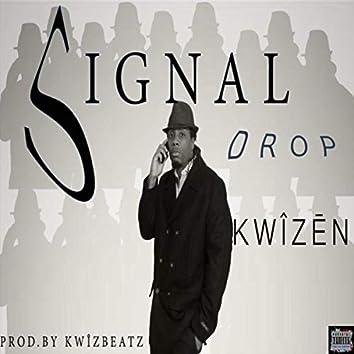 Signal Drop