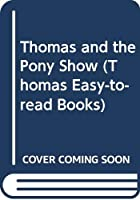 Thomas and the Pony Show (Thomas Easy-to-read Books)