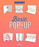 Basic pop-up: Techniques de découpe et pliage pour débuter (French Edition)