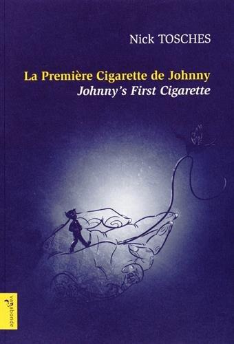 Johnny's First Cigarette - La première cigarette de Johnny (English and French Edition)