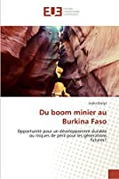 Du boom minier au Burkina Faso
