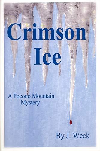 Book: Crimson Ice by Joanne Weck