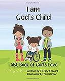 I Am God's Child: ABC Book of God's Love