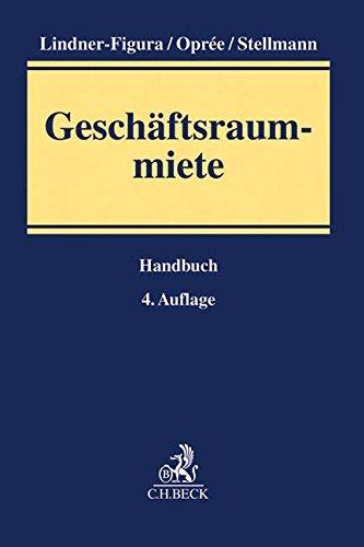 Geschäftsraummiete: Handbuch