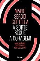 A Sorte Segue a Coragem (Em Portugues do Brasil)
