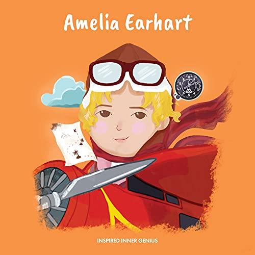 Amelia Earhart: (Biografia per bambini, libri per bambini, 5-10 anni, donna storica)