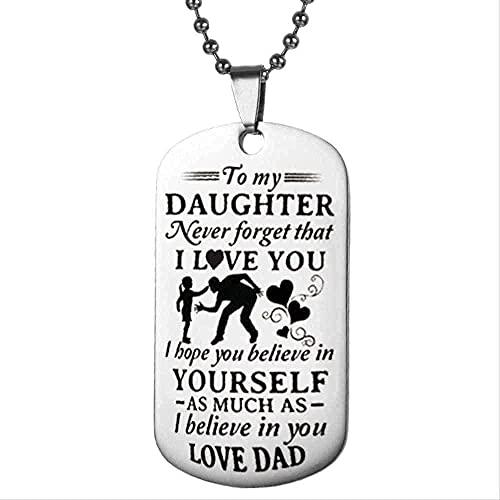 Yiffshunl Collar Collar de Regalo para niños - para mi Hija Nunca te olvidaré Me Encanta el Acero Inoxidable Faith on The Love Daddy Mili Regalos
