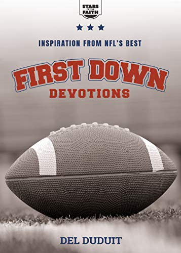 First Down Devotions: Inspiration from the NFL
