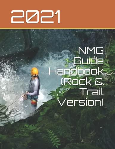 NMG Guide Handbook (Rock & Trail Version)