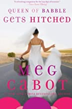 Queen of Babble Gets Hitched by Meg Cabot (2009-04-21)