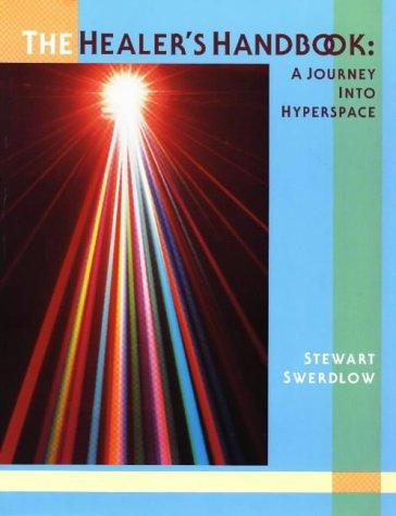 Healer's Handbook: A Journey into Hyperspace