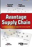 Avantage Supply Chain - Les 5 leviers pour faire de votre Supply Chain un atout compétitif