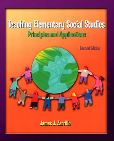 Teaching Elementary Social Studies: Principles and Applications (2nd Edition)