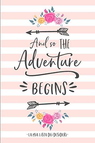 La mia Bucket List: Raccogli i tuoi desideri, obiettivi, sogni della vita e tienili aggiornati mentre li realizzi!
