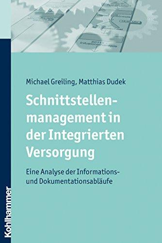 Schnittstellenmanagement in der Integrierten Versorgung: Eine Analyse der Informations- und Dokumentationsabläufe