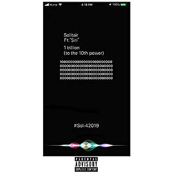 One trillion (feat. Siri)