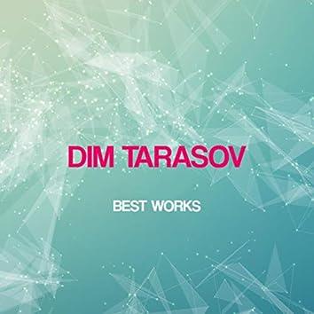 Dim Tarasov Best Works