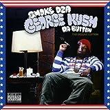George Kush by SMOKE DZA (2010-11-09)